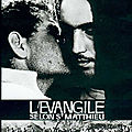 <b>L</b>'<b>Evangile</b> selon Saint Matthieu (de Pier Paolo Pasolini)