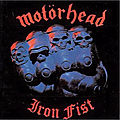 Iron Fist - <b>Motörhead</b>