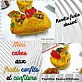 RECETTE FACILE - Mini cakes aux fruits confits et confiture de kiwi