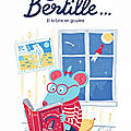 Pêle-mêle : Chère Bertille… et la lune en gruyère - L'École des souris : Une rentrée en canoë