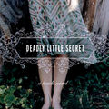 Deadly Little Secret ~ <b>Laurie</b> <b>Faria</b> <b>Stolarz</b>