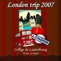LONDON TRIP 2007