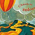 Chauds les Volcans