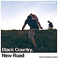 BLACK COUNTRY, NEW ROAD – For The First Time (2021)