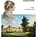 Françoise deville : « personne n'a aimé joséphine comme bonaparte, de façon exclusive et unique »