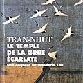Le Temple de la grue écarlate - Thanh-Van & Kim Tran-Nhut