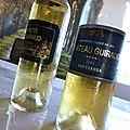 Petit Guiraud 2013, Guiraud 2005, Les <b>Charmilles</b> de la Tour Blanche 2011, et La Tour Blanche 2011