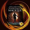 Kate Daniels tome 8 : changement magique (Ilona Andrews)