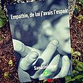 <b>Empathie</b>, de toi j'avais l'espoir, de Sandrine Fear