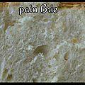 Pain brie