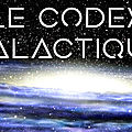 ➡️Le <b>Codex</b> Galactique✨
