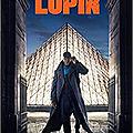 """J'ai vu """"Lupin, dans l'ombre d'Arsène"""" sur Netflix..."""