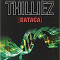 <b>Gataca</b>, de Franck Thilliez