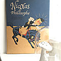 Nicolas le philosophe - Alexandre Dumas et Christophe <b>Merlin</b>