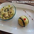 DÔME DE COURGETTES AU SAUMON