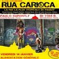 « rua carioca » - invite paulo superfly pour jouer aux côtés de tom b.