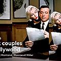 TV - Signoret et <b>Montand</b>, Monroe et Miller : Deux couples à Hollywood