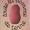 Lucienne Desnoues. Toute la <b>pomme</b> de <b>terre</b>. Revue d'histoire de la pharmacie.