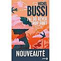 J'AI DU REVER TROP FORT de Michel <b>BUSSI</b> (Cousinade de lecture)