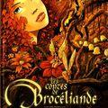 Les contes de brocéliande : la dryade, de jarry nicolas
