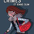 Crimes et jeans slim - luc blanvillain