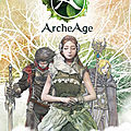 Test de ArcheAge - Jeu Video Giga France