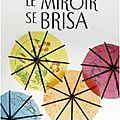 Le miroir se brisa ~~ agatha christie