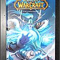 World of Warcraft, Tome 7 : Sur la route de Theramore - <b>Walter</b> et Louise Simonson, Jon Buran, Mike Bowden