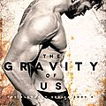 The gravity of us de brittainy c. cherry [the elements #4]