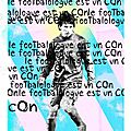 Illustration pour un pote footbalologue..!