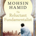 L'intégriste malgré lui (the reluctant fundamentalist) - mohsin hamid