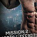 Mission 2 : après l'effort (quand la mission se termine)