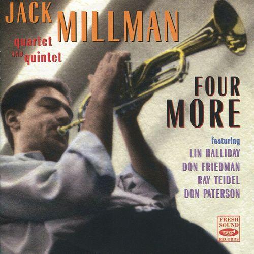 Jack Millman Quartet and Quintet - 1956 - Four More (Fresh Sound)