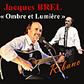 Jacques BREL - Ecoute : Interprétations de Jean Claude Ribano.