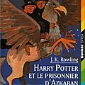 Harry potter et le prisonnier d'azkaban, harry potter 3, j.k rowling