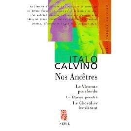 Calvino-Italo-Nos-Ancetres-Le-Vicomte-Pourfendu-Le-Baron-Perche-Le-Chevalier-Inexistant-Livre-896900222_ML