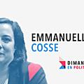 DIMANCHE EN POLITIQUE SUR FRANCE 3 N°15 : <b>EMMANUELLE</b> <b>COSSE</b>
