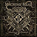 Machine Head : <b>Bloodstone</b> & Diamonds