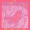 TIÑA – Positive Mental Health Music (2020)