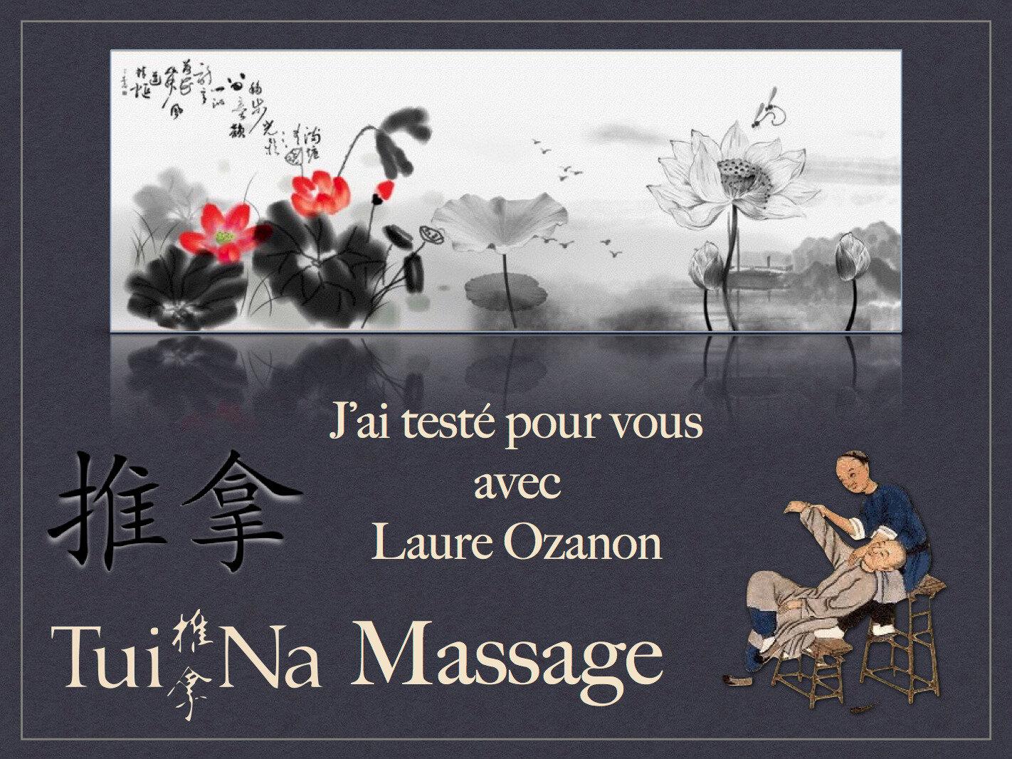 J'ai testé pour vous... Tuina Massage