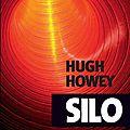 Hugh howey, silo, actes sud, 2013.