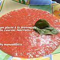 Soupe glacée à la provençale selon laurent marriotte