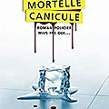 Mortelle <b>canicule</b>