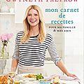 Le carnet de recettes de gwyneth paltrow : premiers essais...