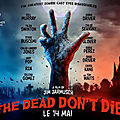 Faut-il aller voir The Dead Don't Die ?