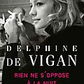 Delphine de vigan et l'autofiction
