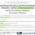 Petit-déjeuner débat 7 juin : communication & environnement, pensez l'après-greenwashing