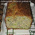 Cake avocat, bacon, pavot