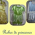 Robe de princesses