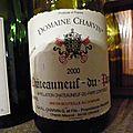 Lirac : Domaine de la Mordorée : La Dame Rousse 2007 et Châteauneuf du Pape : Charvin 2000